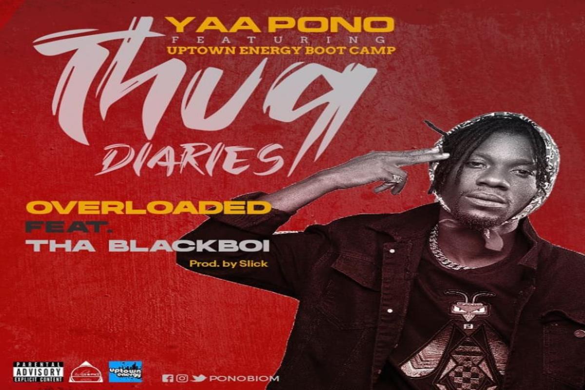 DOWNLOAD: Yaa Pono - Overloaded ft Tha Blackboi